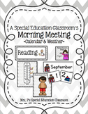 A Special Education Classroom's Morning Meeting -Calendar & Weather