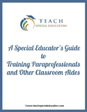 A Special Educator's Guide to Managing Paraprofessionals