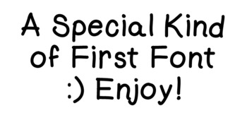 A Special Kind of First Font