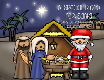 A Special Place for Santa (A Story Companion)