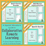 Sped Teacher's Guide to Remote Learning: The Collab and Or