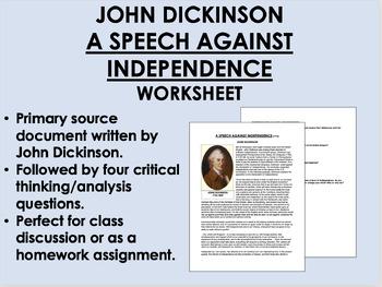 """A Speech Against Independence"" - John Dickinson - American Revolution-USH/APUSH"