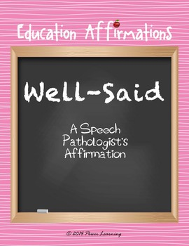 A Speech Pathologist's Affirmation (Professional Development)