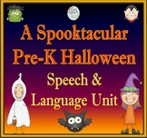A Spooktacular Pre-K Speech, Language & Literacy Halloween-Themed Unit
