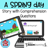 A Spring Day - story with comprehension questions - BOOM Cards