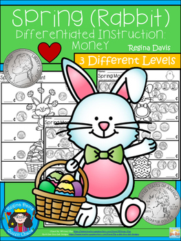 A+ Spring (Rabbit) Money Count...Differentiated  Practice