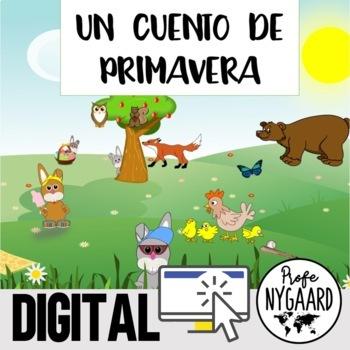 Spanish TPR Story: A Spring Story/ Un cuento de primavera for Spanish Class