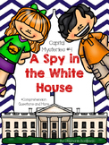 A Spy in the White House (Discussion Questions and More)