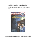 A Spy in the White House Questions and Vocabulary