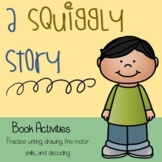 A Squiggly Story Literacy Companion