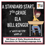 A Standard Start ~7th Grade  Standards-Based ELA Bell Ringer