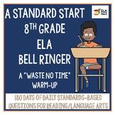 A Standard Start ~8th Grade Standards Based ELA Bell Ringer