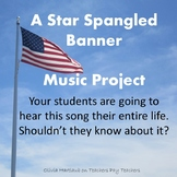A Star Spangled Banner Music Project