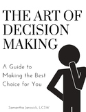 A Step-By-Step Decision Making Guide