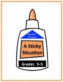 A Sticky Situation Elementary Script Drama Club Readers Th