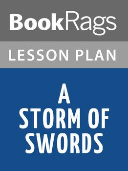 A Storm of Swords Lesson Plans