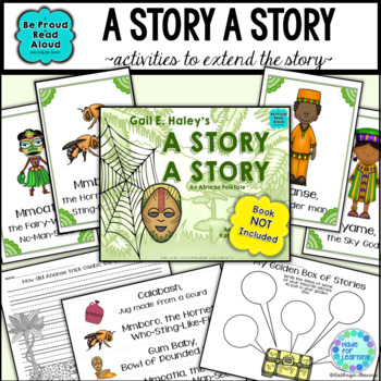 Folktale Activities: A Story, A Story: An Ananse Tale from West Africa
