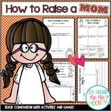 A Story Companion...How to Raise a Mom!