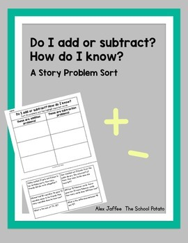 A Story Problem Sort for Addition and Subtraction