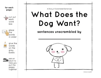 A Story of Scrambled Sentences: What Does the Dog Want?