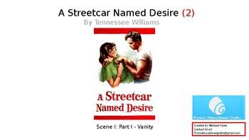 A Streetcar Named Desire (2) Scene 1 Part 1 - Vanity