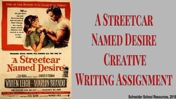 A Streetcar Named Desire Creative Writing Assignment