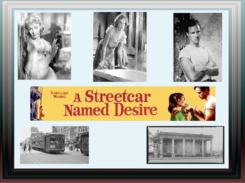 A Streetcar Named Desire- PowerPoint Presentation