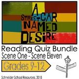A Streetcar Named Desire Reading Quiz Bundle- Scenes 1- 11