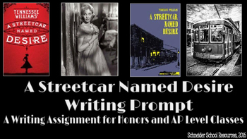 A Streetcar Named Desire Writing Assignment: A Prompt for AP Classes