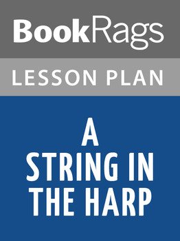 A String in the Harp Lesson Plans