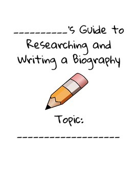 A Student Guide to Writing a Biography