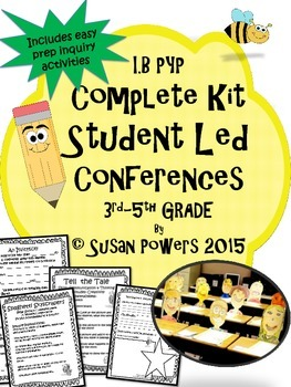 A Student Led Conference Kit with IB PYP Inquiry Activities