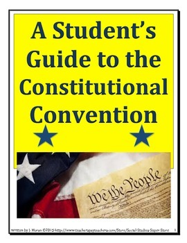 A Student's Guide to the Constitutional Convention - Const