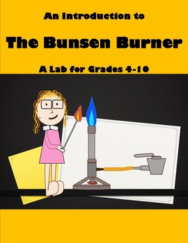 A Student's Guide to the Bunsen Burner - A Fun Lab!