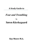 "A Study Guide to ""Fear and Trembling"" by Kierkegaard"