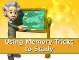 A Study Skills Series: Using Memory Tricks to Study
