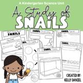 A Study of Snails Workbook | Kindergarten Science Unit