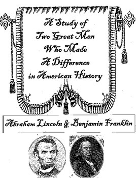 Abe and Ben- A Study of Two Great Men Who Made A Differenc