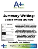 A+ Summary Writing - Guided Writing Structure