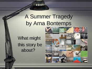 A Summer Tragedy by Arna Bontemps - Vocabulary and Story Support
