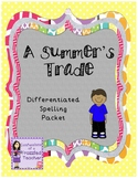 A Summer's Trade Differentiated Spelling (Scott Foresman R