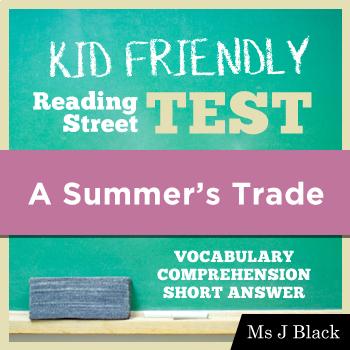 A Summer's Trade KID FRIENDLY Reading Street Test