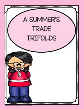 A Summer's Trade ( 5th Grade ) Trifolds
