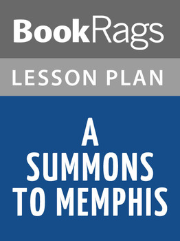 A Summons to Memphis Lesson Plans