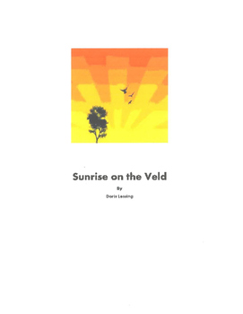 A Sunrise on the Veld by Doris Lessing