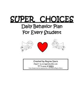 A+ Super Choices Behavior Plan