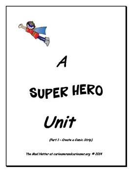 A Super Hero Unit