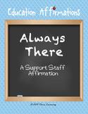 A Support Staff Affirmation (Professional Development)