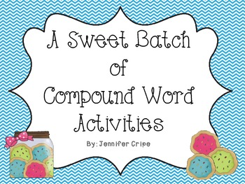 A Sweet Batch of Compound Word Activities
