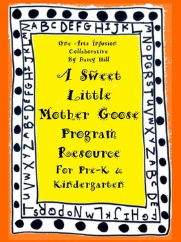 A Sweet Little Mother Goose Program Resource (for Pre-K &